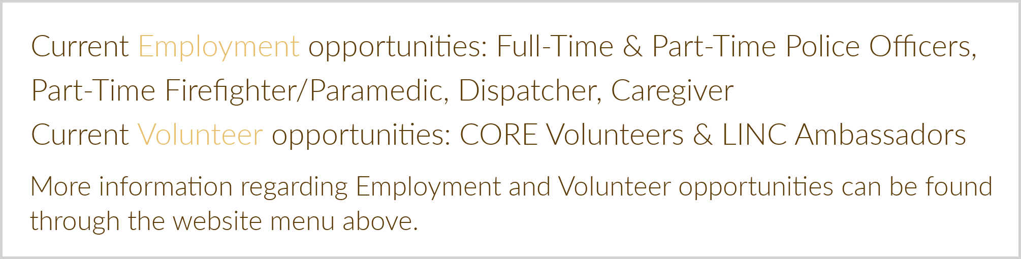 Current Employment and Volunteer Opportunities