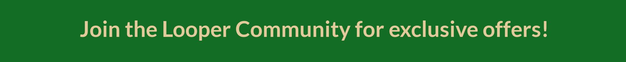 Looper Community Subscription